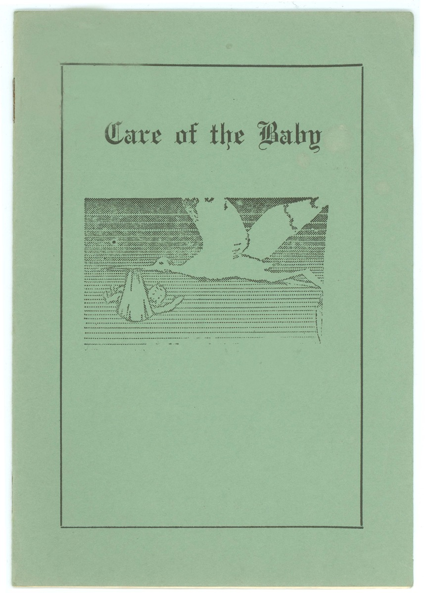 """Care of the Baby"" booklet for Doloris Jean Linebarger"