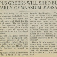 Campus Greeks Will Shed Blood in Early Gymnasium Massacres, page 1<br />