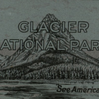 "Glacier National Park: ""See America First,"" cover."
