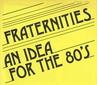 Fraternities An Idea For The 80s, front and verso<br />